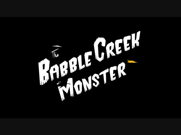 Click to play: The Babble Creek Monster -