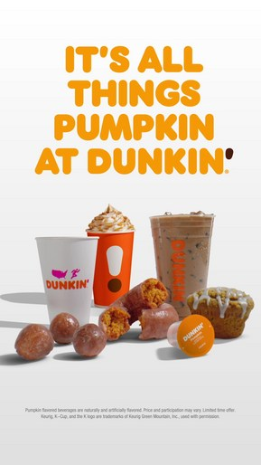 - Dunkin Fall 2019: Pumpkin Lineup