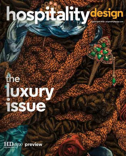 Hospitality Design - March/April 2016 -